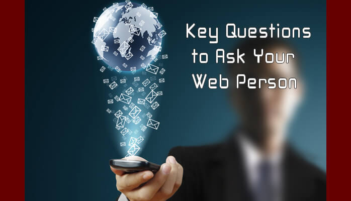 Key Questions to Ask Your Web Person