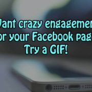 Want crazy engagement for your Facebook page? Try a GIF!