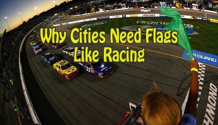Why Cities Need Flags Like Racing