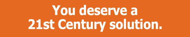 You deserve a 21st century solution - Spencer Taylor