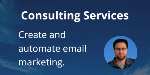 consulting services - Create and automate email marketing.